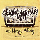 Light Music, Happy Activity by Various Artists