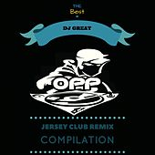 The Best of Dj Great Jersey Club Remix Compilation de Dj. Great