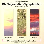 Haydn: Die Tageszeiten-Symphonien by Heiko Mathias Förster Die Brandenburger Symphoniker