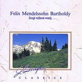 Felix Mendelssohn Bartholdy: Lieder ohne Worte by Gernot Oertel