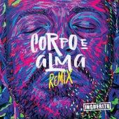 Corpo e Alma (Remixes) de Inquérito