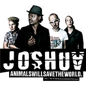 Animals will save the world by Joshua