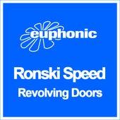 Revolving Doors by Ronski Speed