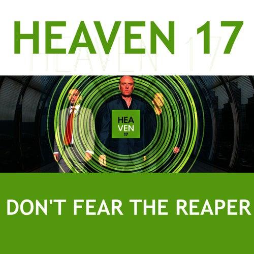 Don't Fear the Reaper by Heaven 17