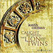 Caught Between the Lion and the Twins di Keith Oxman
