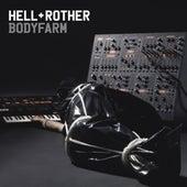 Bodyfarm by Anthony Rother