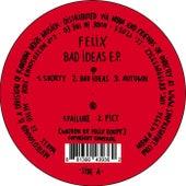 Bad Ideas de Felix (Rock)