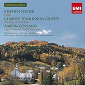 American Classics: Stephen Foster/ Charles Tomlinson Griffes / Aaron Copland by Various Artists