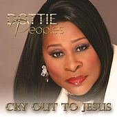 Cry Out to Jesus by Dottie Peoples