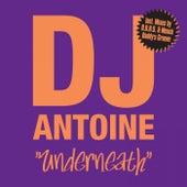 Underneath von DJ Antoine