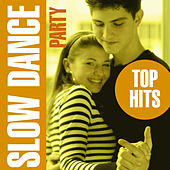 Slow Dance Party - Top Hits by Love Pearls Unlimited