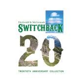 Twentieth Anniversary Collection de Switchback