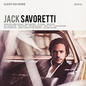 Sleep No More de Jack Savoretti