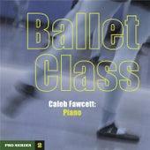 Ballet Class: Pro Series 2 by Caleb Fawcett