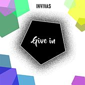 Give In by Invivas