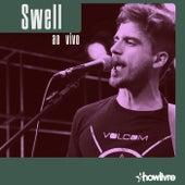 Swell no Estúdio Showlivre (Ao Vivo) by Swell