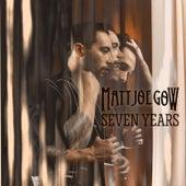 Seven Years by Matt Joe Gow