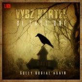 Di Last One (Gully Burial Again) - Single by VYBZ Kartel
