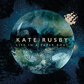 Life in a Paper Boat von Kate Rusby
