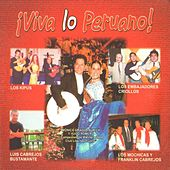 ¡Viva Lo Peruano! de Various Artists