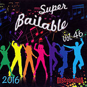 Super Bailable 2016 Vol. 46 by Various Artists