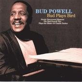 Bud Plays Bird by Bud Powell