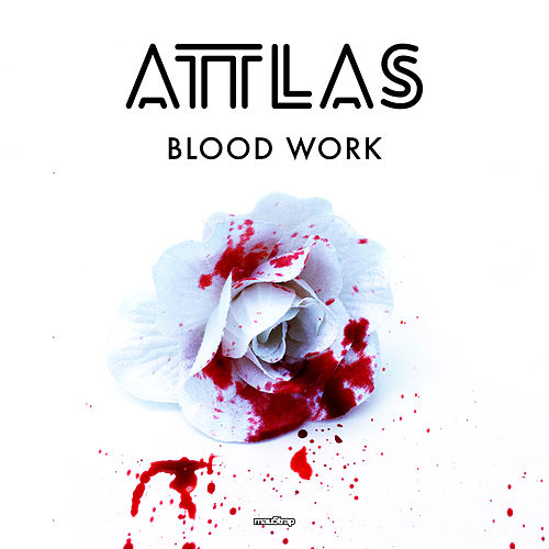 Blood Work by Attlas