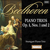 Beethoven: Piano Trios Op. 1, Nos. 1 and 2 by Stuttgart Piano Trio