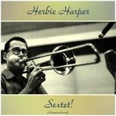 Sextet! (Remastered 2016) de Herbie Harper