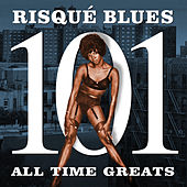 Risqué Blues - 101 All Time Greats von Various Artists