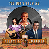 You Don't Know Me - Country Julebox by Various Artists