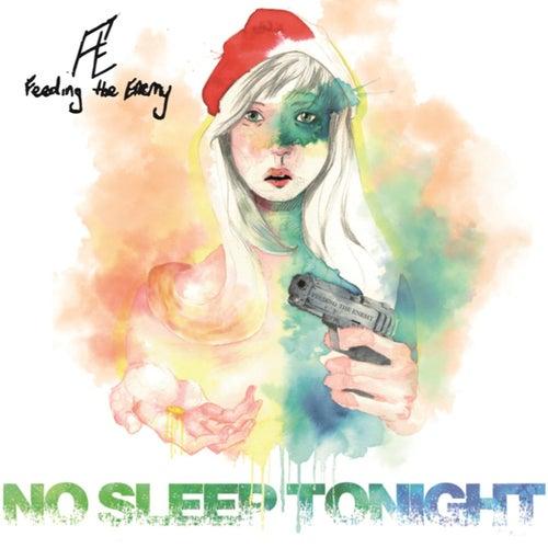 No Sleep Tonight de Feeding the Enemy