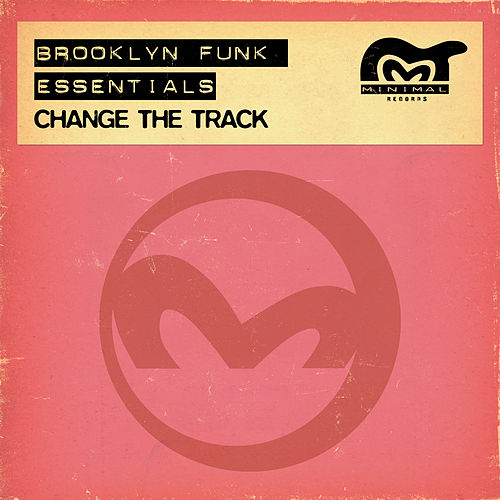 Change The Track by The Brooklyn Funk Essentials
