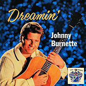 Dreamin' by Johnny Burnette