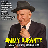Jimmy, The Well Dressed Man de Jimmy Durante