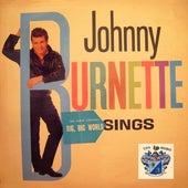 Johnny Burnette Sings by Johnny Burnette