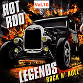 Hot Rod Legends Rock 'N' Roll, Vol. 10 by Various Artists
