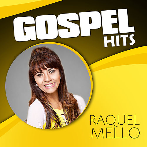 Gospel Hits de Raquel Mello
