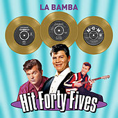 La Bamba - Hit Forty Fives de Various Artists