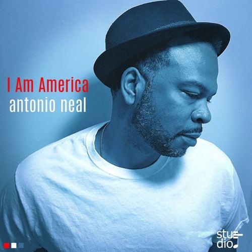 I Am America EP by Antonio Neal