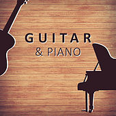 Guitar & Piano – Mellow Sounds of Guitar Jazz, Instrumental Piano & Guitar Sounds, Ambient Jazz Music von Peaceful Piano