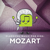 Classical Music for Kids: Mozart de Various Artists