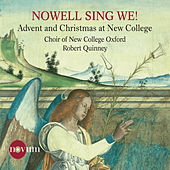 Nowell, Sing We!: Advent & Christmas at New College von Oxford The Choir Of New College
