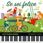 Se sei felice (Kids Piano Music) by Massimo Faraò