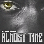 Almost Time (Clean) by Mark Steele