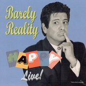 Barely Reality: Live! de Happy The Entertainer
