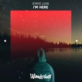 I'm Here - Single de Static Love