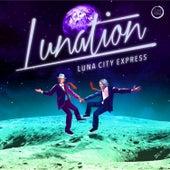 Lunation by Luna City Express
