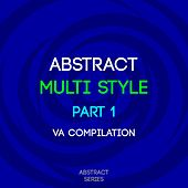 Abstract Multi Style, Pt. 1 fra Various Artists