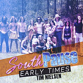 South Pause-Early Times de Tim Nielsen